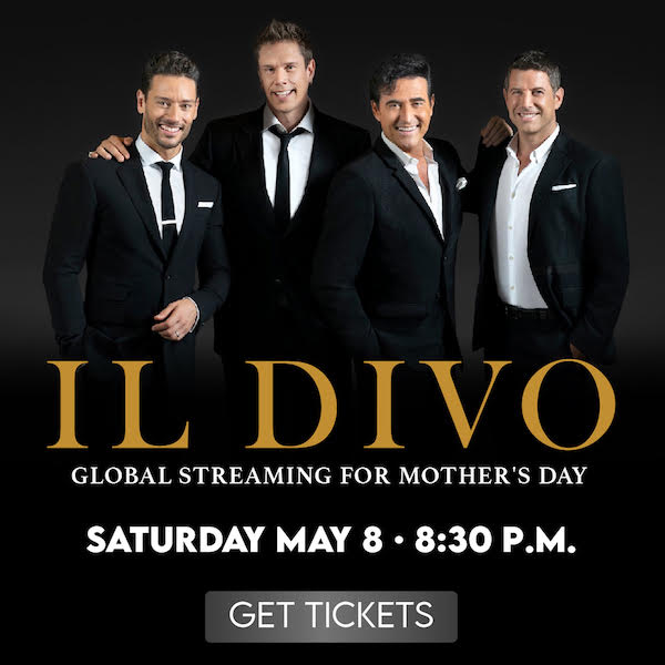 IL Divo global streaming May, 8th, 2021