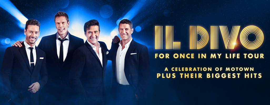 For Once In My Life - New IL Divo Tour - A celebration of Motown plus their biggest hits